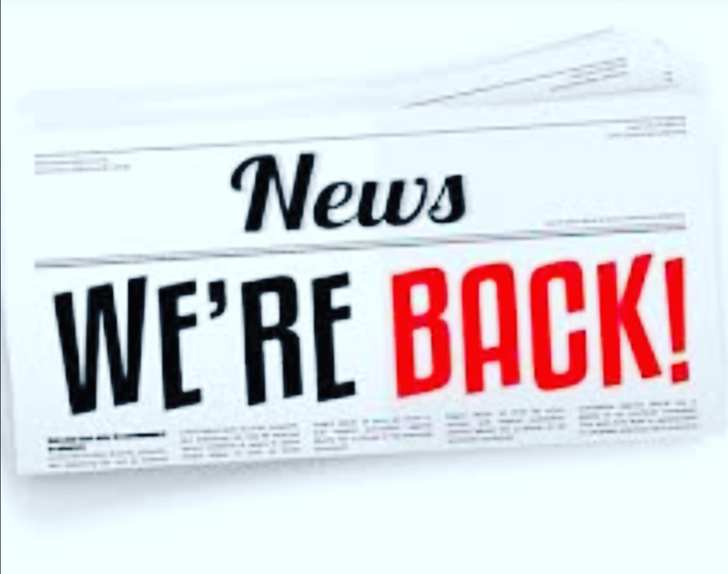 We Are BACK!